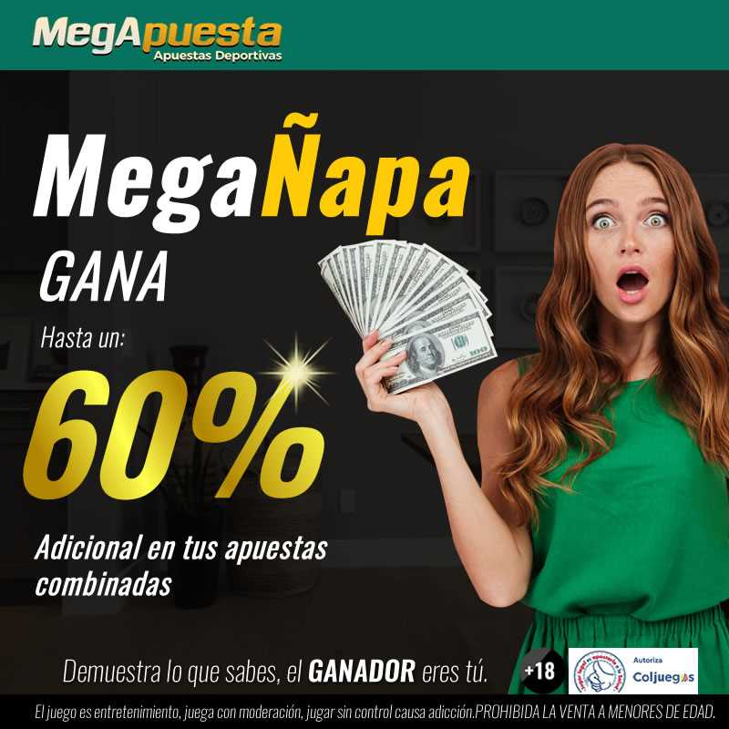MegaÑapa. Bono MegApuesta. Apuestas deportivas Colombia.
